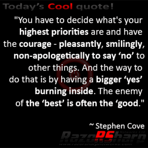 Daily Quote - Decide What Your Priorities Are