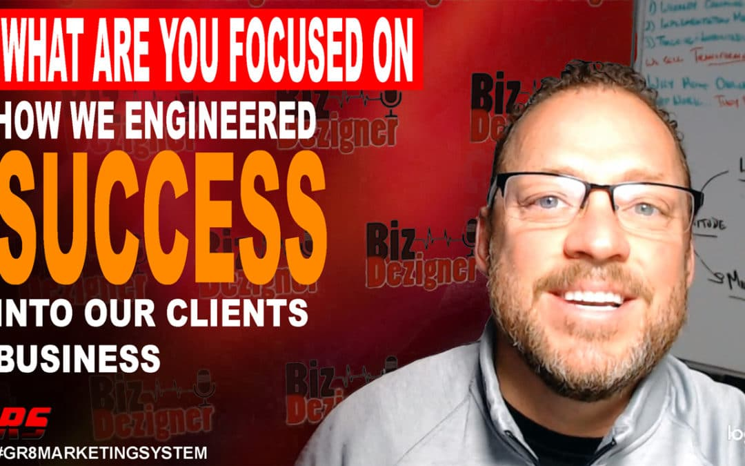 (Video) How We Engineered Success Into Our Clients Business