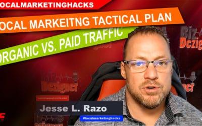 Local Marketing Traffic Hacks Paid Vs. Organic Traffic