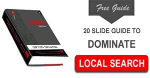 Click to download the 20 Slide Guide to Dominate Local Search