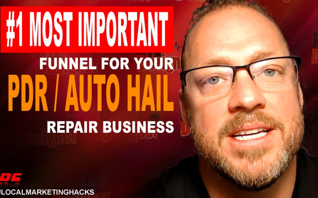 (VIDEO) The Most Important Funnel To Grow Your PDR or Auto Hail Repair Business
